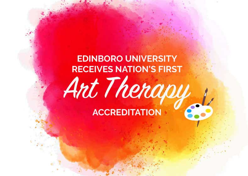 Edinboro's Art Therapy program accreditation
